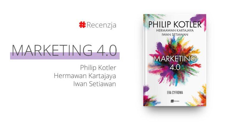Philip Kotler marketing 4.0 recenzja książki